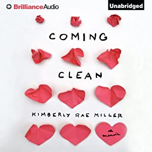 Coming Clean | [Kimberly Rae Miller]