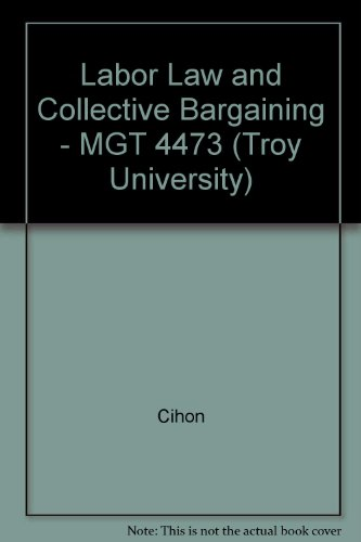 Labor Law and Collective Bargaining - MGT 4473 (Troy University)