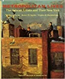 img - for Metropolitan Lives: The Ashcan Artists and Their New York by Rebecca Zurier (1995-06-03) book / textbook / text book