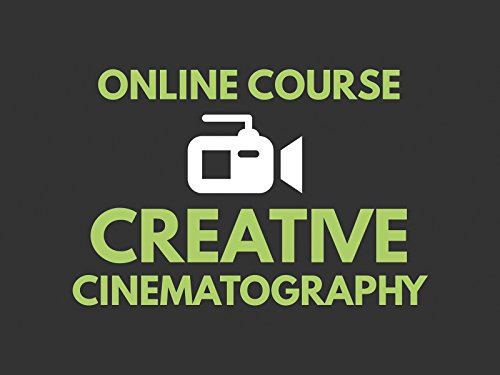 Creative Cinematography Course