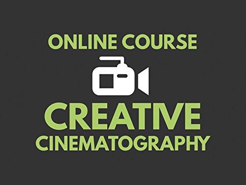 Creative Cinematography Course