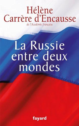La Russie entre deux mondes