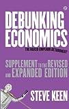 Debunking Economics: Supplement: The Naked Emperor Dethroned?