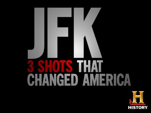 JFK: 3 Shots That Changed America Season 1