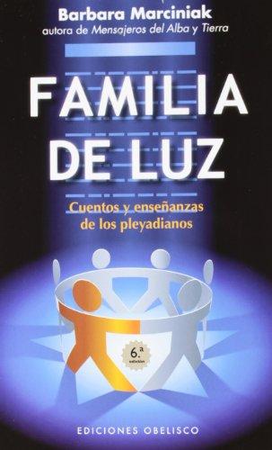 Familia de luz (Spanish Edition) (Coleccion Nueva Conciencia)