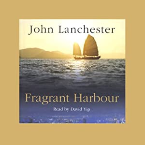 Fragrant Harbour | [John Lanchester]