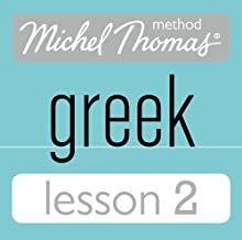 Michel Thomas Beginner Greek Lesson 2 Audiobook by Hara Garoufalia-Middle, Howard Middle Narrated by Hara Garoufalia-Middle, Howard Middle