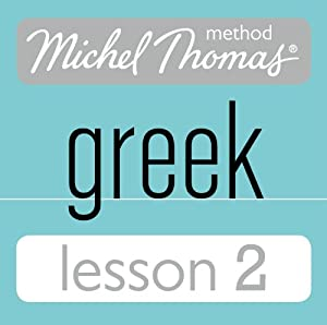 Michel Thomas Beginner Greek Lesson 2 | [Hara Garoufalia-Middle, Howard Middle]