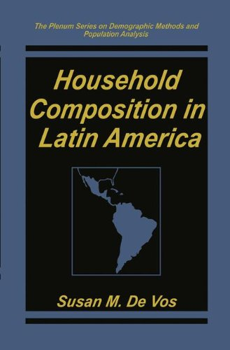 Household Composition in Latin America (The Springer Series on Demographic Methods and Population Analysis)