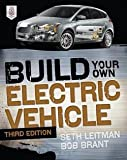 img - for Seth Leitman: Build Your Own Electric Vehicle (Paperback); 2013 Edition book / textbook / text book