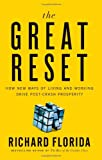 Image of The Great Reset: How New Ways of Living and Working Drive Post-Crash Prosperity