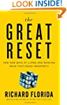 The Great Reset: How New Ways of Livi...