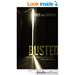 Busted: Exposing Popular Myths about Christianity