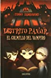 El colmillo del vampiro / Fang of the Vampire (Distrito P.a.V.O.R / Scream Street) (Spanish Edition)