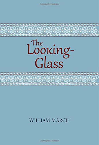 The Looking-Glass (The Library Alabama Classics)