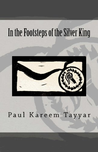 In the Footsteps of the Silver King