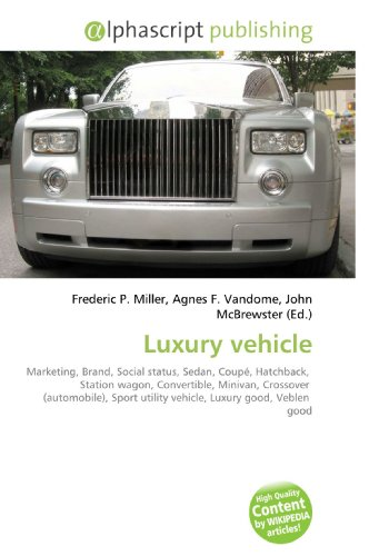 luxury-vehicle-marketing-brand-social-status-sedan-coupe-hatchback-station-wagon-convertible-minivan