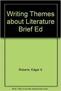 writing about literature 12th edition roberts