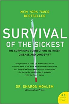 survival of the sickest the human The quotation by theodosius dobzhansky stating that, nothing in biology makes sense except in the light of evolution, is supported by the concepts prescribed in the book survival of the sickest the book explains the reasoning behind many phenomenons that are pertaining to the human race and their interactions with other organisms through the .