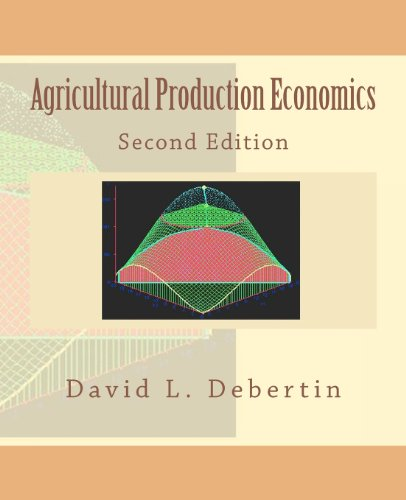 Agricultural Production Economics Second Edition