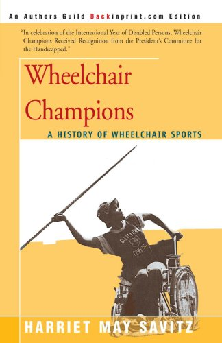 Wheelchair Champions: A History of Wheelchair Sports PDF