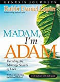 Genesis Journeys - Madam, I'm Adam: Decoding the Marriage Secrets of Eden