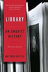 Library - An Unquiet History