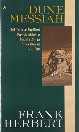 Dune Messiah (The Dune Chronicles, Book 2)