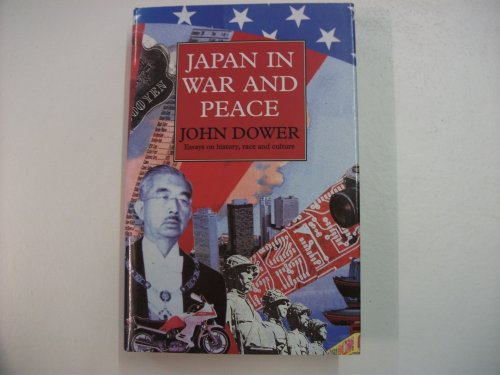 Japan in War and Peace: Essays on History, Culture and Race PDF
