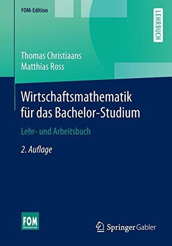 Wirtschaftsmathematik für das Bachelor-Studium (FOM-Edition) (German Edition)