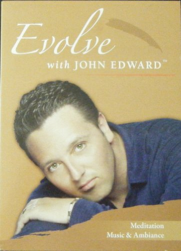 Evolve with John Edward Meditation, Music and Ambiance (DVD) PDF