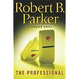 The Professional ~ Robert B. Parker