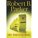 The Professional (Spenser Mysteries)by Robert B. Parker