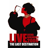 LIVE TOUR 2006 The Last Destination [DVD]