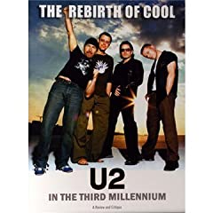 U2 - The Rebirth of Cool: U2 in the Third Millennium (DVD)