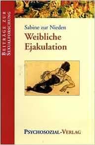 Weibliche Ejakulation Doku