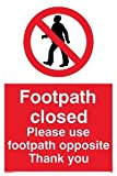 Footpath closed please use footpath opposite Thank you - Prohibition Sign