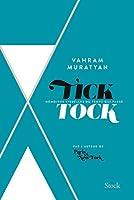 Tick Tock: Mémoires visuelles du temps qui passe