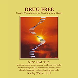 New Realities: Drug Free | [Stanley Walsh, Patricia Walsh]