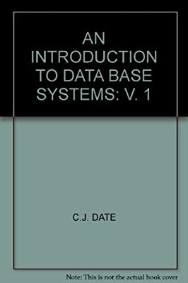 An Introduction to Data Base Systems: v. 1