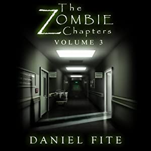 The Zombie Chapters, Volume III Audiobook