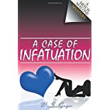 A Case of Infatuation ~ W. S. Gager
