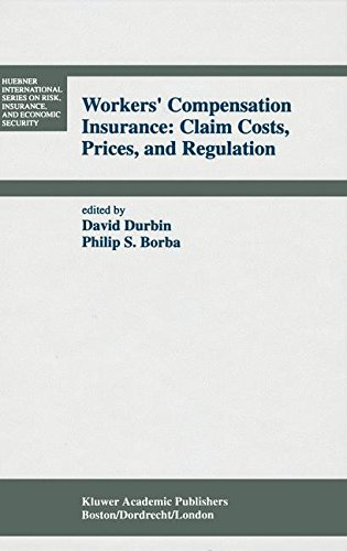Workers' Compensation Insurance: Claim Costs, Prices, and Regulation (Huebner International Series on Risk, Insurance an