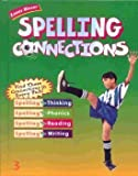 img - for Spelling Connections 3rd Grade book / textbook / text book