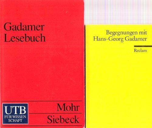 Gadamer Einführungen (2 Bände): 1) Gadamer Lesebuch (Mohr Siebeck 1997) (UTB Nr. 1972) (3825219720) 2) Begegnungen mit Hans-Georg Gadamer (Reclam 2000) (Universal-Bibliothek Nr. 18029) (3150180295)