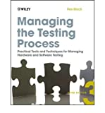 img - for [ Managing the Testing Process: Practical Tools and Techniques for Managing Hardware and Software Testing - Greenlight By Black, Rex ( Author ) Paperback 2009 ] book / textbook / text book