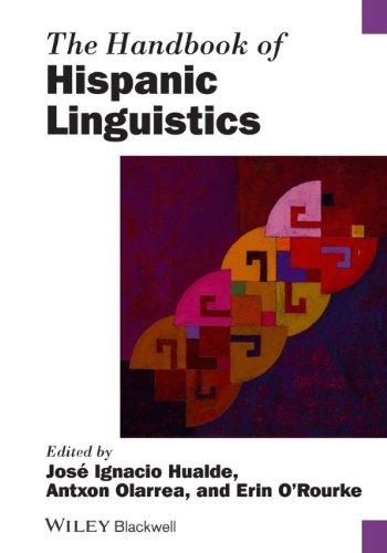 The Handbook of Hispanic Linguistics