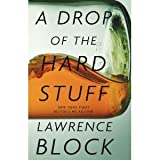 img - for Lawrence Block'sA Drop of the Hard Stuff [Hardcover](2010) book / textbook / text book
