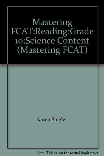 Mastering FCAT:Reading:Grade 10:Science Content (Mastering FCAT)