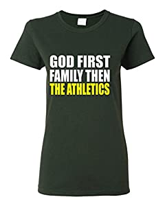 Buy God First Then the Athletics Custom Quoted Screen Print Ladies T Shirt by GenesisInk